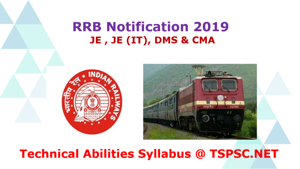 RRB 2019 Technical Abilities Syllabus JE DMS CMA
